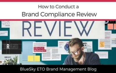 How to Conduct a Brand Compliance Review