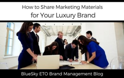 How to Share Marketing Materials for Your Luxury Brand
