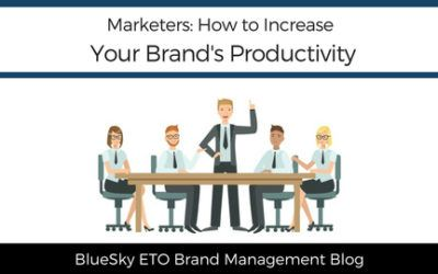 Marketers: How to Increase Your Brand's Productivity